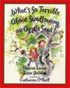 What's So Terrible About Swallowing an Apple Seed? - Harriet Lerner, Susan Goldhor, Catharine O'Neill