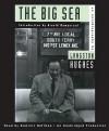 The Big Sea: An Autobiography (Audio) - Langston Hughes, Arnold Rampersad, Dominic Hoffman