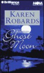 Ghost Moon (Audio) - Karen Robards, Dean Robertson