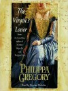 The Virgin's Lover - Graeme Malcolm, Philippa Gregory
