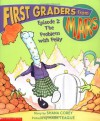 First Graders From Mars: Episode #02: The Problem With Pelly - Shana Corey, Mark Teague