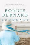 Suddenly - Bonnie Burnard