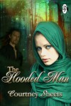 The Hooded Man - Courtney Sheets