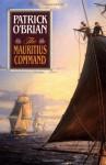 The Mauritius Command (Aubrey/Maturin, #4) - Patrick O'Brian