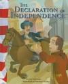 The Declaration of Independence - Lori Mortensen, Matthew Skeens