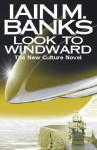 Look To Windward - Iain M. Banks