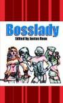 Bosslady - Justus Roux