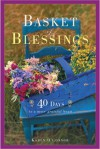 Basket of Blessings: 40 Days to a More Grateful Heart - Karen O'Connor