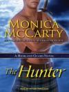 The Hunter: A Highland Guard Novel - Monica McCarty, Antony Ferguson