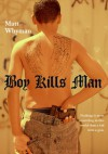 Boy Kills Man - Matt Whyman