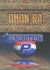 Omon Ra. Generation «P» - Victor Pelevin, Maiga Varik
