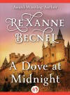 A Dove at Midnight - Rexanne Becnel