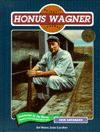 Honus Wagner (Baseball Legends) - Jack Kavanaugh, Norman L. Macht