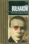 Niezwykłe przygody doktora - Michaił Bułhakow