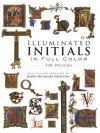 Illuminated Initials in Full Color (Dover Pictorial Archive) - Carol Belanger Grafton