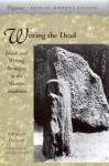 Writing the Dead: Death and Writing Strategies in the Western Tradition - Armando Petrucci, Michael Sullivan