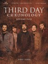 Third Day Chronology, Volume 2 - Brentwood-Benson Music Publishing