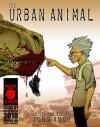 The Urban Animal [Issue 2] - John Amor