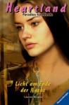 Licht am Ende der Nacht (Heartland: Paradies für Pferde, #13) - Lauren Brooke, Miriam Margraf