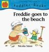 Freddie Goes to the Beach - Nicola Smee