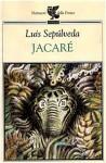 Jacaré - Luis Sepúlveda, Ilide Carmignani