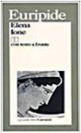 Elena - Ione - Euripides, Umberto Albini, Vico Faggi