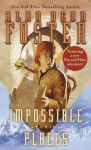 Impossible Places - Alan Dean Foster
