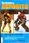 The Brothers Esposito - Phil Esposito, Tony Esposito, Tim Moriarty