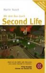 Mit Dem Bus Durch Second Life: [Der Ultimative Reiseführer] - Martin Nusch