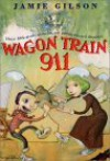 Wagon Train 911 - Jamie Gilson, Michael Garland