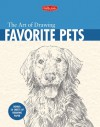 The Art of Drawing Favorite Pets - Mia Tavonatti