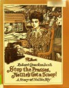 Stop the Presses, Nellie's Got a Scoop!: A Story of Nellie Bly - Robert M. Quackenbush