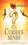 Curious Minds, a Series of Sociological & Psychological Essays for Undergraduates - Hellen Adom