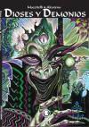 Dioses y Demonios - Eduardo Mazzitelli, Enrique Alcatena, Elvio E. Gandolfo