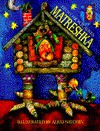 Matreshka - Becky Hickox Ayres, Alexi Natchev