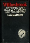 Willowbrook: A report on how it is and why it doesn't have to be that way - Geraldo Rivera