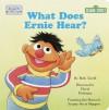What Does Ernie Hear? - David Prebenna, Beth Terrill