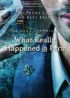 What Really Happened in Peru - Sarah Rees Brennan, Cassandra Clare