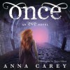 Once - Anna Carey, Tavia Gilbert