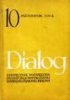 Dialog, nr 10 (102) / październik 1964 - Tadeusz Różewicz, Henry de Montherlant, Redakcja miesięcznika Dialog
