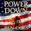 Power Down - Ben Coes, Peter Hermann