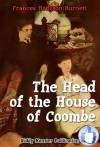 The Head of the House of Coombe - Kiddy Monster Publication, Frances Hodgson Burnett