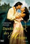 Dunkle Macht des Herzens: Roman (German Edition) - Christine Feehan, Britta Evert