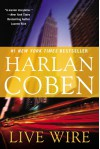 Live Wire (Myron Bolitar, #10) - Harlan Coben
