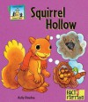 Squirrel Hollow - Kelly Doudna, Neena Chawla