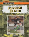 Know the Facts about Physical Health - Paul Mason