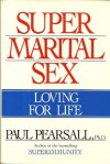Super Marital Sex - Paul Pearsall
