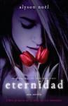 Eternidad: Libro primero de la serie de Los inmortales - Alyson Noel