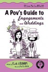 A Pov's Guide to Engagements and Weddings - Keith Graham, Mat De Goldi