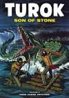 Turok, Son Of Stone Archives Volume 5 - Paul S. Newman, Alberto Giolitti (Gilbert), Ray Bailey, Rex Maxon, Giovanni Ticci